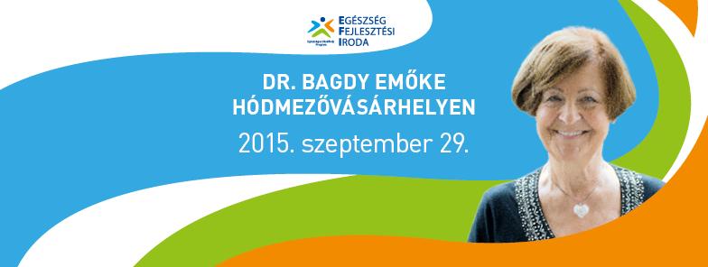 Dr. Bagdy Emőke ingyenes előadása Hódmezővásárhelyen