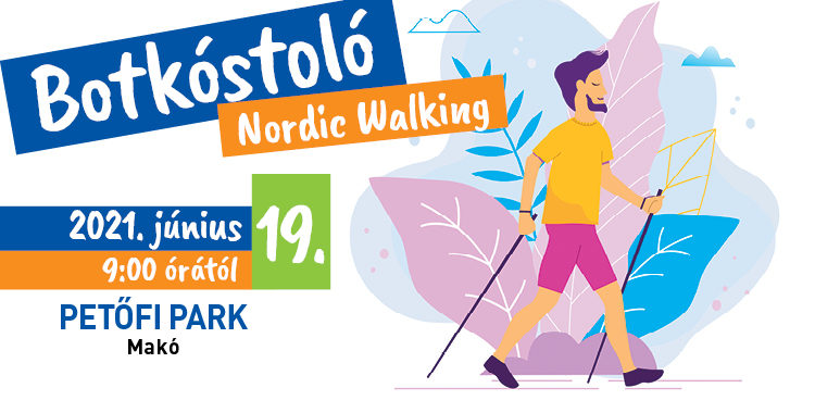 Nordic Walking Botkóstoló Makó
